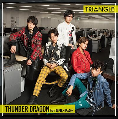 サンダードラゴン from SUPER★DRAGON「TRIANGLE -THUNDER DRAGON-」TYPE-A