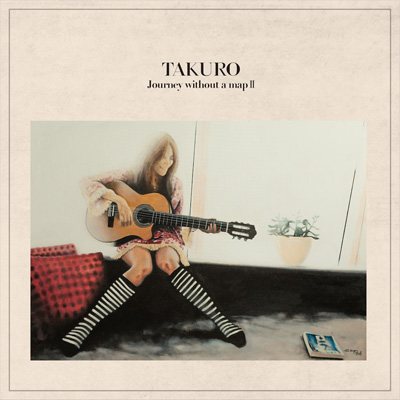 TAKURO「Journey without a map II」初回限定盤
