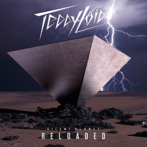 TeddyLoid「SILENT PLANET: RELOADED」