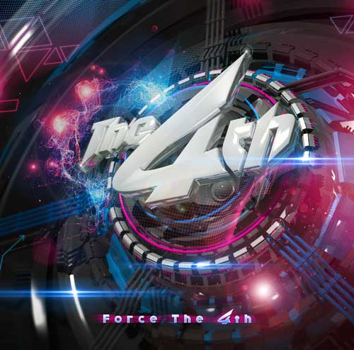 The 4th「Force of The 4th」