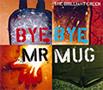 the brilliant green「Bye Bye Mr.Mug」ジャケット