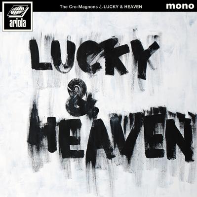 ザ・クロマニヨンズ「ラッキー&ヘブン」CD