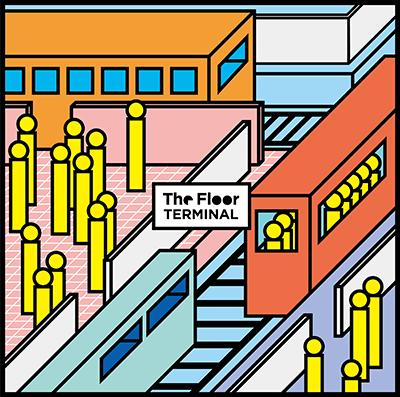 The Floor「ターミナル」初回限定盤