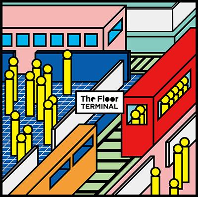 The Floor「ターミナル」通常盤