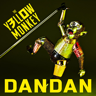 THE YELLOW MONKEY「DANDAN」