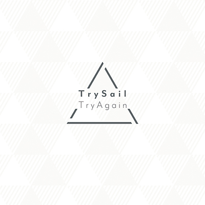 TrySail「TryAgain」完全生産限定盤