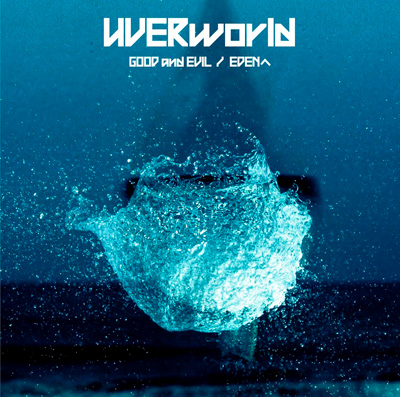 UVERworld「GOOD and EVIL / EDENへ」通常盤