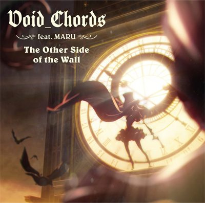 Void_Chords feat.MARU「The Other Side of the Wall」