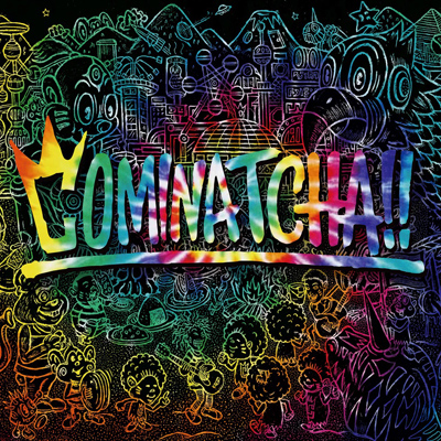 WANIMA「COMINATCHA!!」初回限定盤