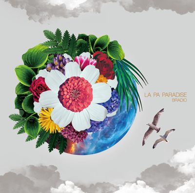 BRADIO「LA PA PARADISE」通常盤