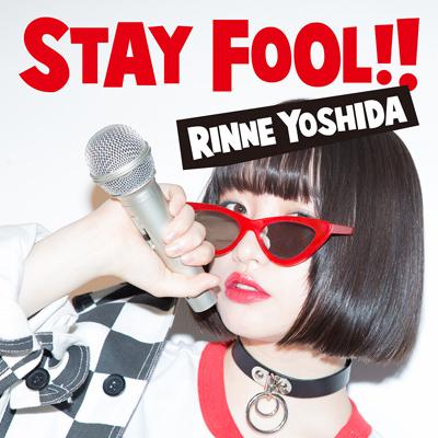 吉田凜音「STAY FOOL!!」初回限定盤