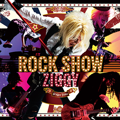 ZIGGY「ROCK SHOW」