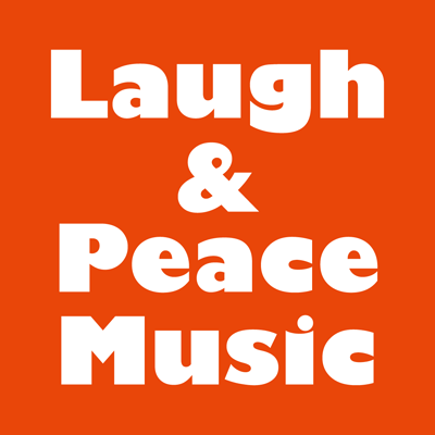 Laugh & Peace Music