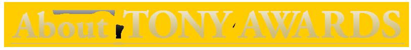 About TONY AWARDS